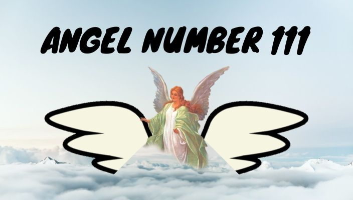 Angel number 111 meaning and symbolism
