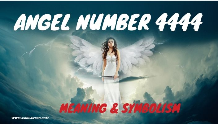 Angel number 4444 meaning and symbolism