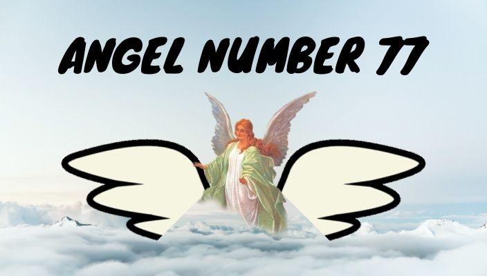 Angel number 77 meaning and symbolism