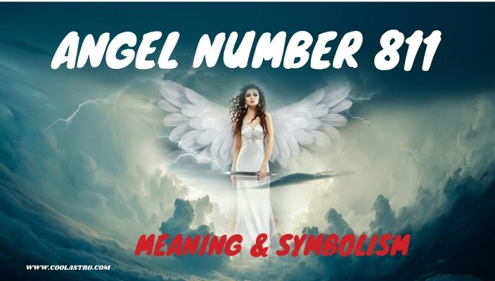 Angel number 811 meaning and symbolism