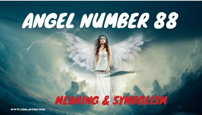 Angel number 88 meaning and symbolism