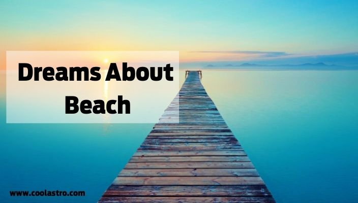Dream About beach meaning and interpretation