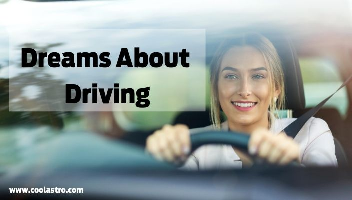 Dream About driving meaning and interpretation