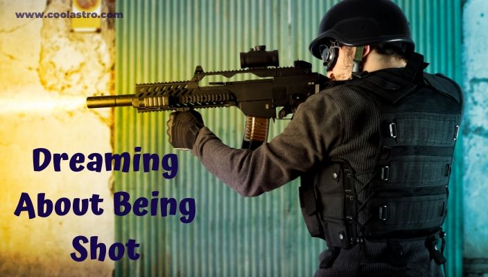 Dreaming About Being Shot Meaning & Interpretation