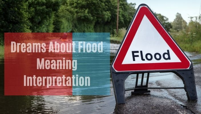 Dreams About Flood Meaning and Interpretation