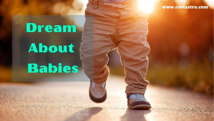 Dreams About babies Meaning and Interpretation