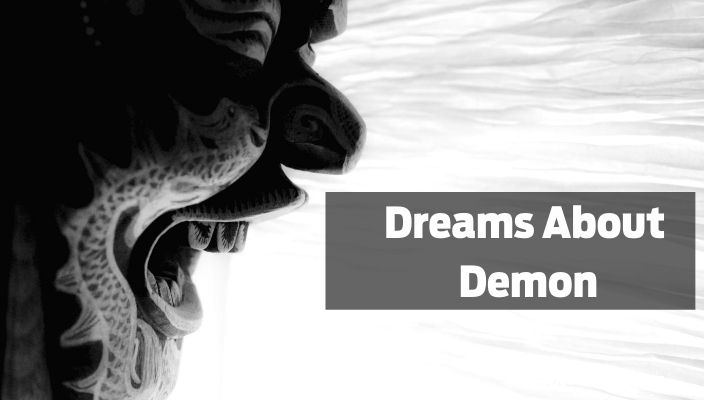 Dreams About demon meaning and interpretation