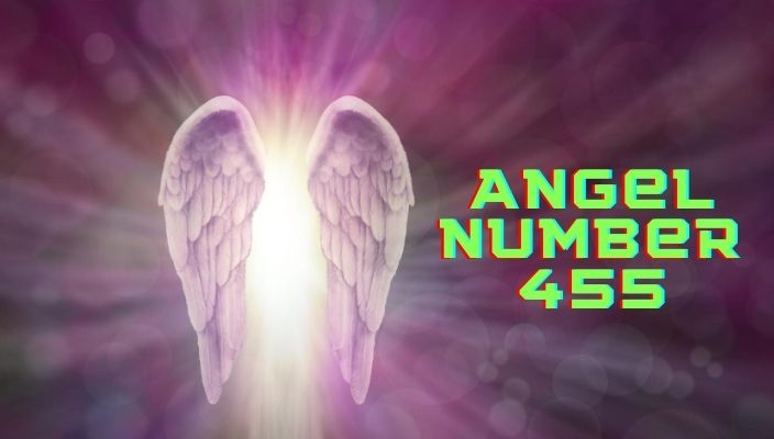 Angel Number 455 Meaning and Symbolism