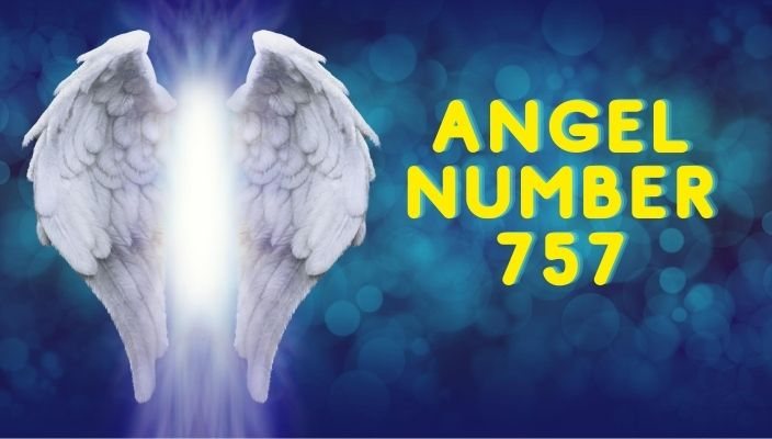 Angel Number 757 Meaning and Symbolism