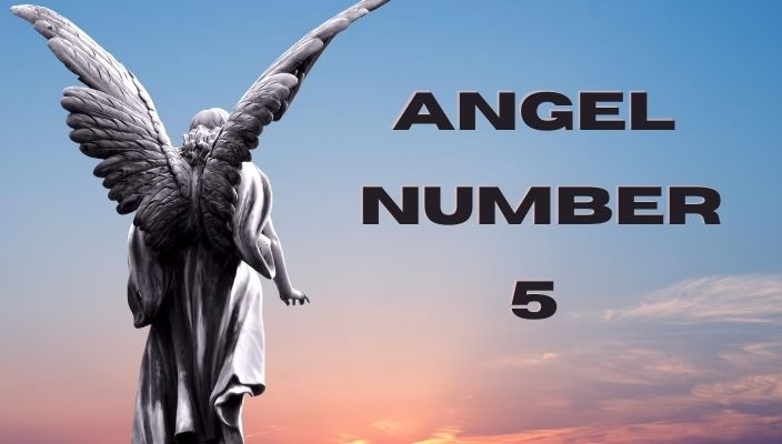 Angel number 5 meaning and symbolism