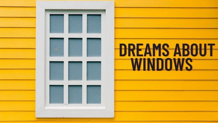 Dream About Windows Meaning and Interpretation