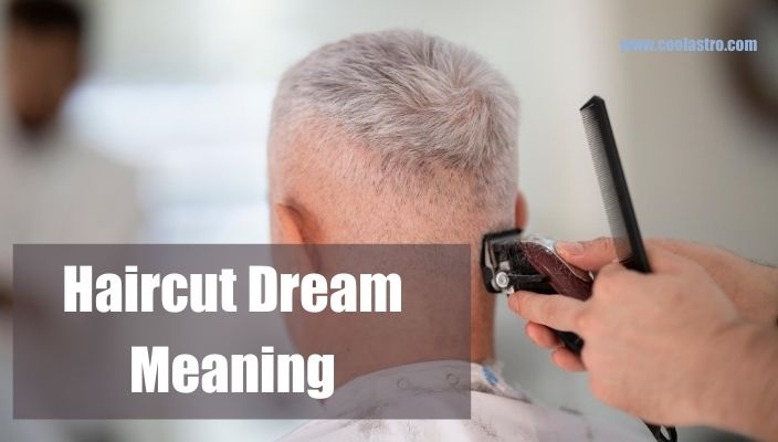 Dream About haircut Meaning and Interpretation