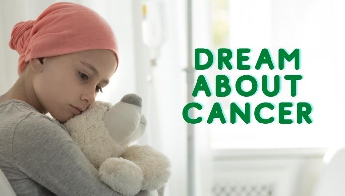 Dreams About Cancer Meaning and Interpretation