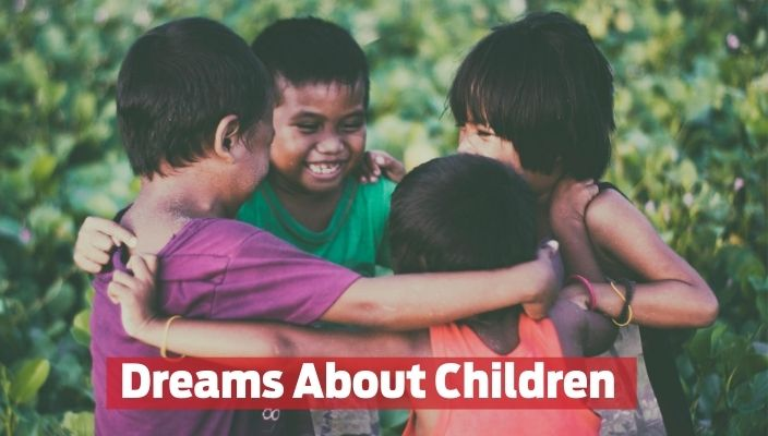 Dreams About Children Meaning and Interpretation