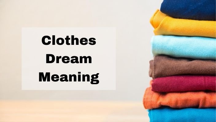 Dreams About Clothes Meaning and Interpretation