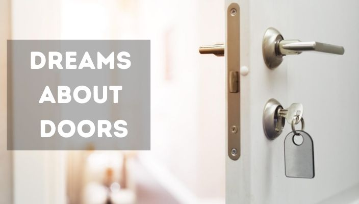 Dreams About doors meaning and interpretation