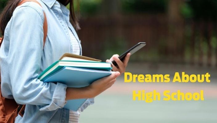 Dreams About high School Meaning and Interpretation