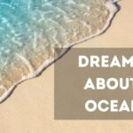 Dreams About ocean meaning and interpretation