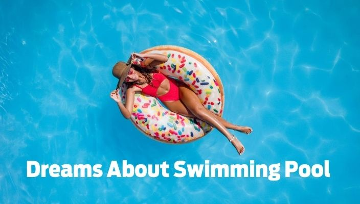 Dreams About pools Meaning and Interpretation