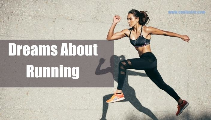 Dreams About running Meaning and Interpretation