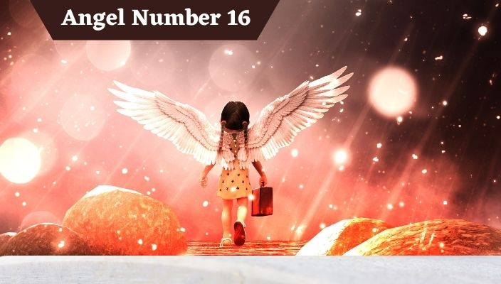 Angel Number 16 Meaning and Symbolism