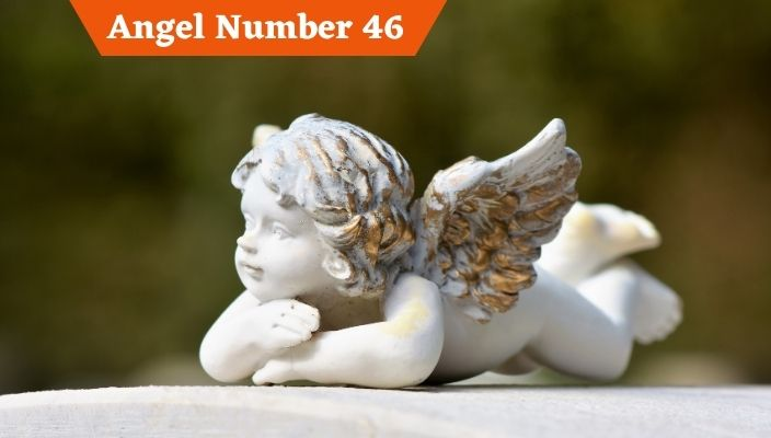Angel Number 46 Meaning and Symbolism