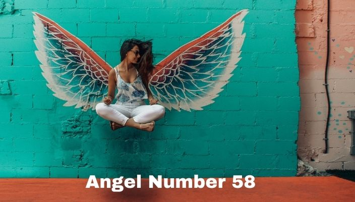 Angel Number 58 Meaning And Symbolism