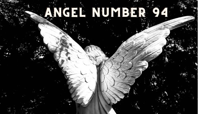 Angel Number 94 Meaning And Symbolism