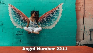 Angel Number 2211 Meaning And Symbolism