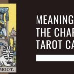 Meaning of The Chariot Tarot Card