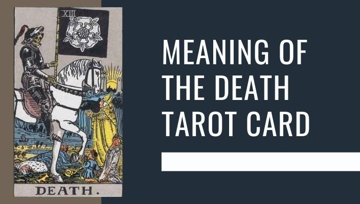Meaning of The Death Tarot Card
