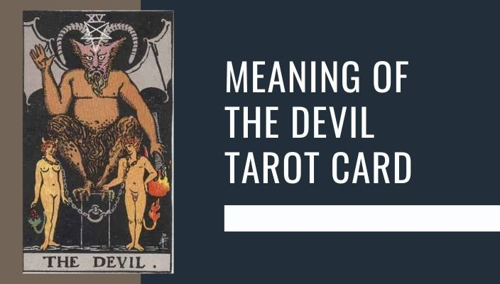 Meaning of The Devil Tarot Card