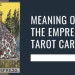 Meaning of The Empress Tarot Card