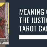 Meaning of The Justice Tarot Card