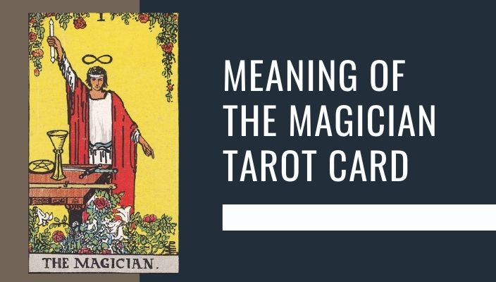 Meaning of The Magician Tarot Card