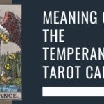 Meaning of The Temperance Tarot Card