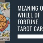 Meaning of Wheel of Fortune Tarot Card
